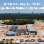 Week 51 aerial photo of Orange Beach school construction site on Canal Road, May 16, 2019