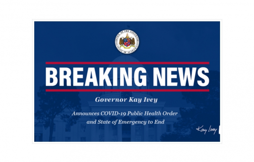 Governor Ivey Announces COVID-19 Public Health Order and State of Emergency to End
