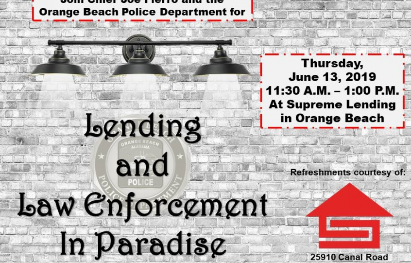 Flyer for Orange Beach Police Department's Lending and Law Enforcement in Paradise event set for June 13, 2019