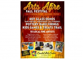 Poster for Arts Afire! Fall Festival set for October 31st at Coastal Arts Center of Orange Beach